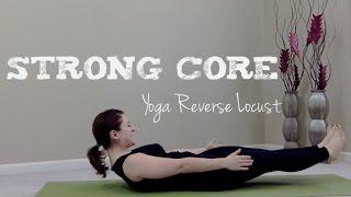 Strong Core - Yoga Reverse Locust