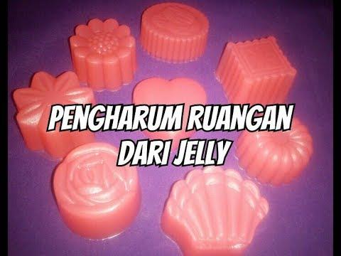 Membuat Pengharum Ruangan Harum Tahan Lama Bentuk Jelly