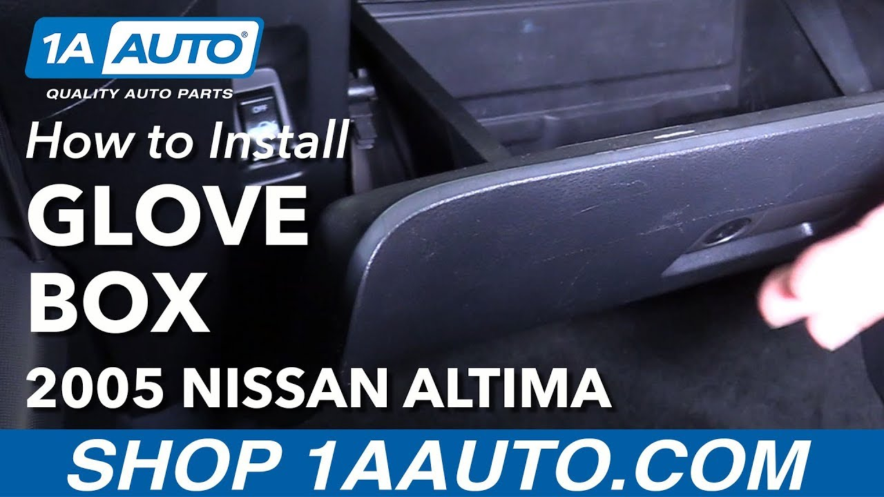 how to replace glove compartment box 02-06 nissan altima