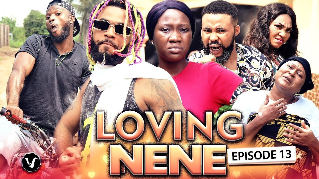 Download LOVING NENE EPISODE 13 (New Hit Movie) 2020 Latest Nigerian Nollywood Movie Full HD