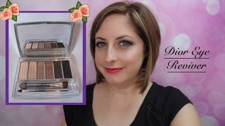 Dior Eye Reviver Palette - My New Everyday Look!