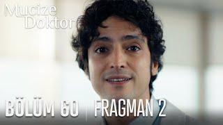 Mucize Doktor 60. Bölüm 2. Fragmanı