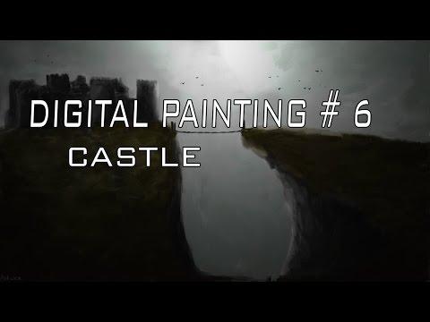 Digital Painting # 6 – Castle (Landscape)