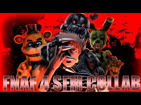 [SFM Collab] Fnaf 4 Song by MiatriSs Rebooted