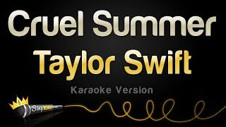 Taylor Swift - Cruel Summer (Karaoke Version)
