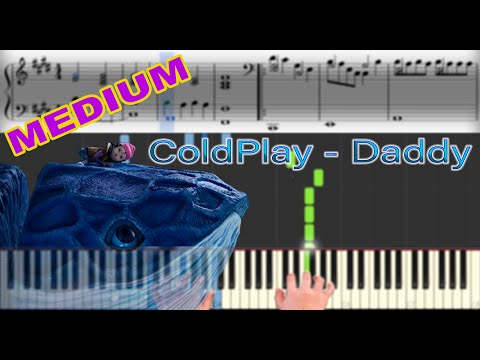 ColdPlay - Daddy | Sheet Music & Synthesia Piano Tutorial thumbnail