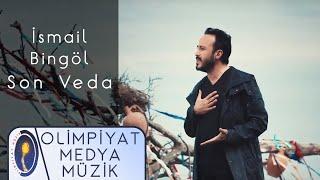 ismail Bingol   Son Veda  Resimi