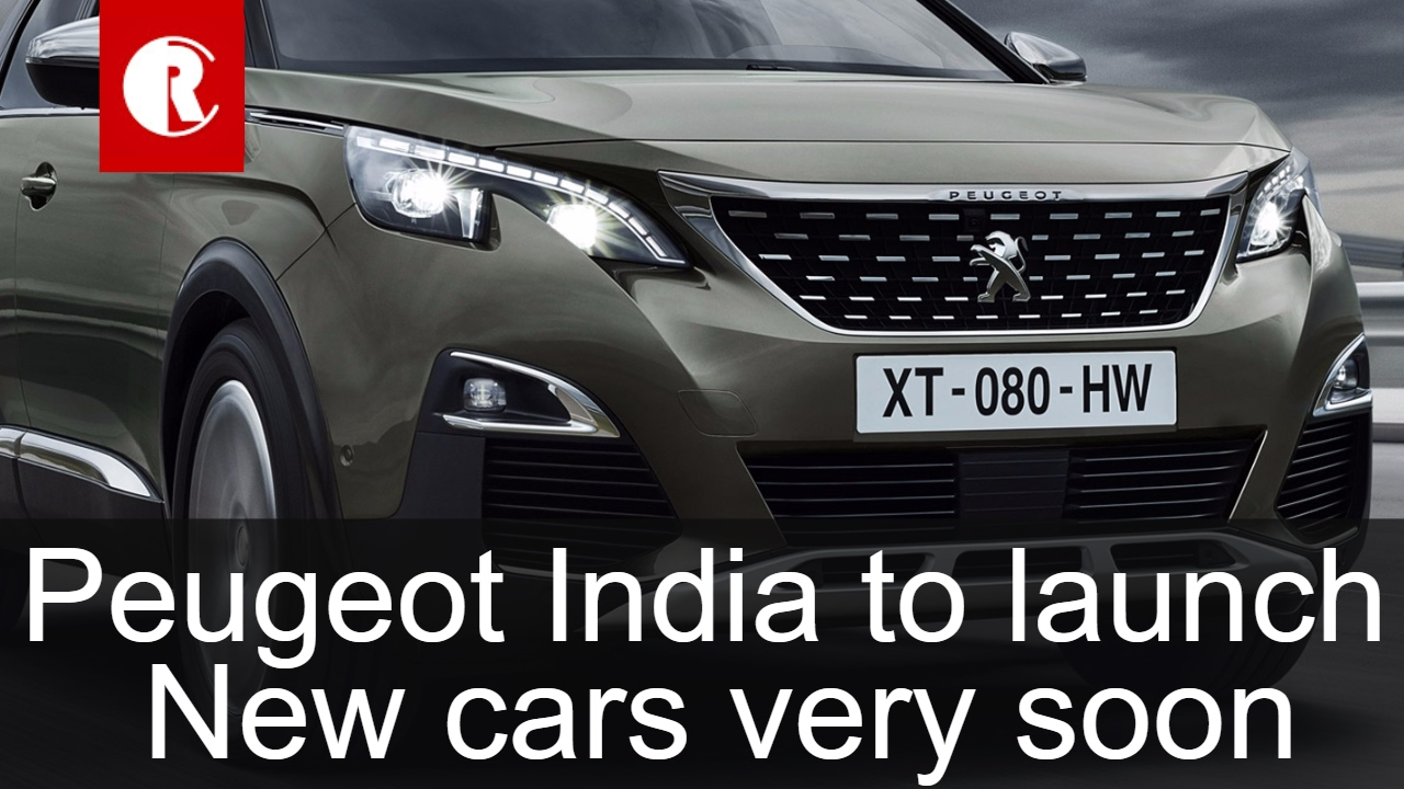 French Car Company Peugeot To Enter Market With Make In India Cars ...