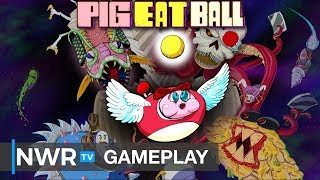 40 Minutes of Pig Eat Ball (Switch) Gameplay