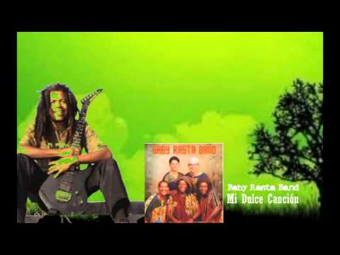 Mi dulce Cancion  Baby Rasta Band