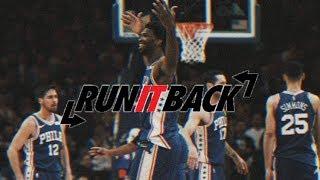 Run it Back - 2019 Philadelphia 76ers