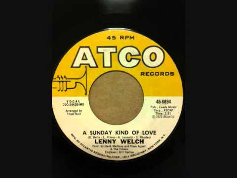 LENNY WELCH  A SUNDAY KIND OF LOVE
