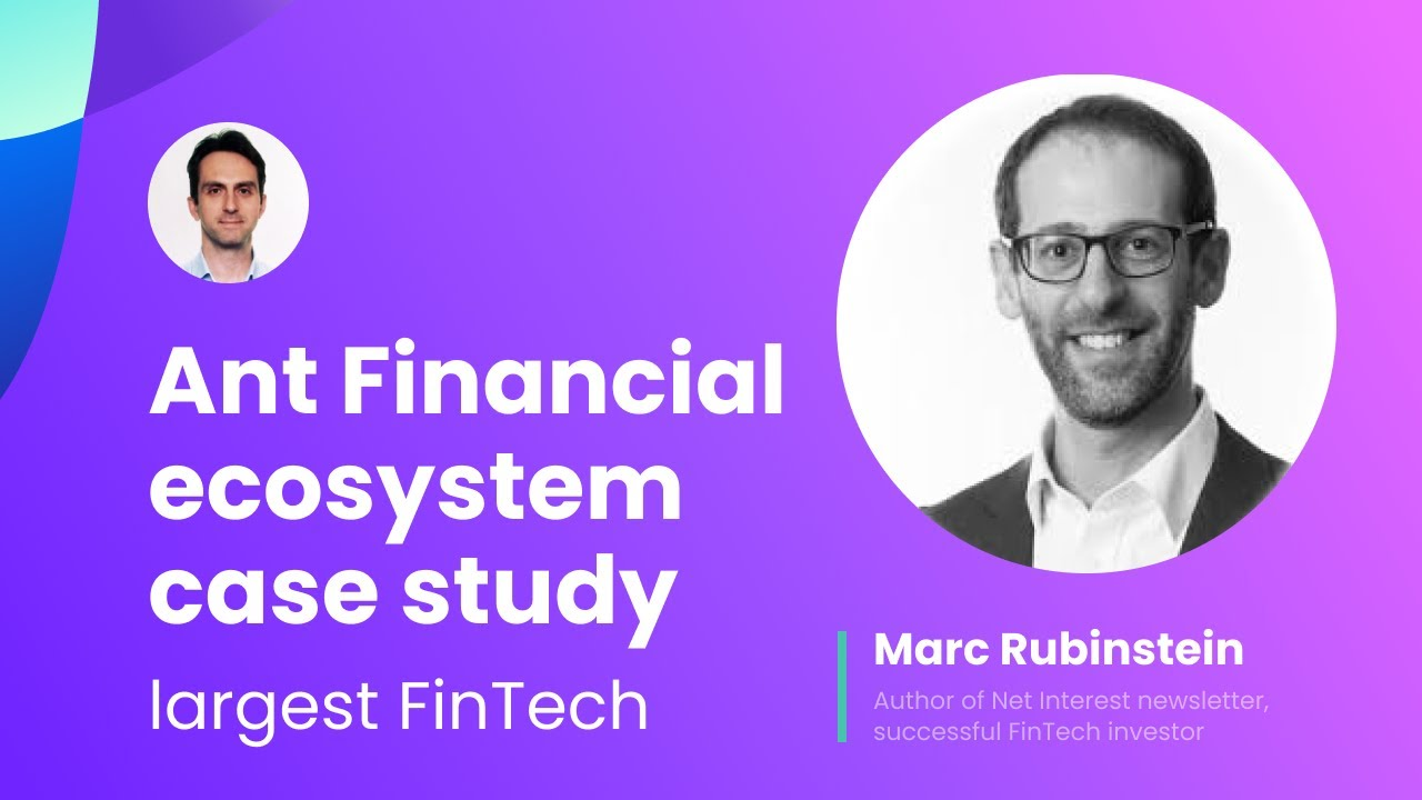 World's largest FinTech [ecosystem case study 📈] with Marc Rubinstein, author @Net Interest 📧