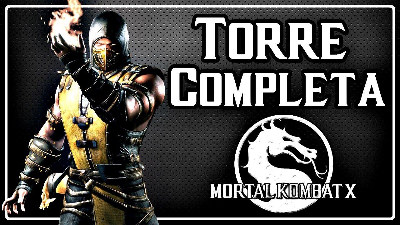 Mortal Kombat X - Torre Completa com Scorpion [ Dublado PT BR ...