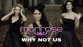 Monrose - Why Not Us (Official Video)