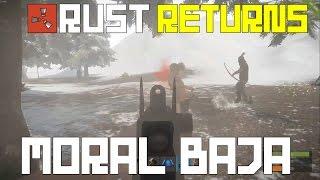 """RUST RETURNS #3 """"MORAL BAJA"""""""