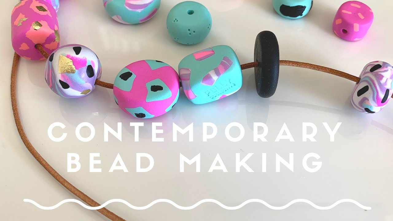 Contemporary Polymer Clay Bead Making