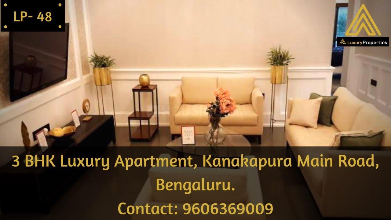 LP 48- Luxury 3 BHK Apartment, Kanakapura main road, South Bengaluru | Luxury Properties