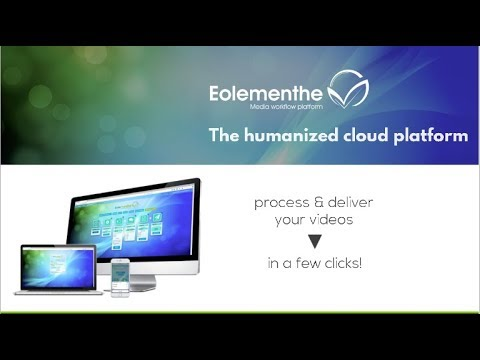 Process and deliver your videos in a few clicks with Eolementhe !