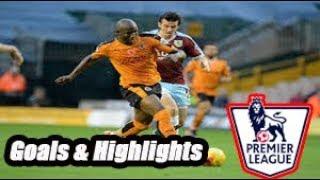 Wolverhampton vs Burnley - Goals & Highlights - Premier League 18-19