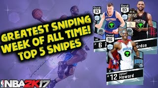 THE GREATEST SNIPING WEEK OF ALL TIME! NBA 2K17 Top 5 Snipes of the Week