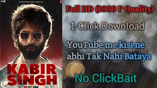 How To Download Kabir Singh Movie in Full HD 1080P Quality