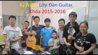 Kỷ niệm Năm 2017 - Vĩnh Khánh cùng với Anh Em Yêu Guitar