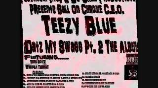 Teezy Blue - She Make Me Studda ft. Solo.wmv