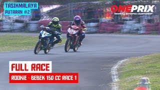 [HD] Full Rookie Race 1 Bebek 4T 150 CC - One Prix Putaran #2