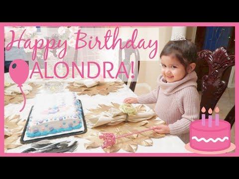 Alondra's 3rd Birthday! | January 9, 2018