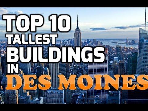 Top 10 Tallest Buildings In DES MOINES