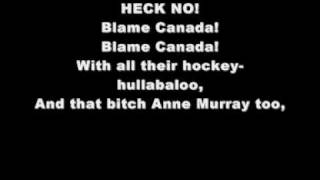 Blame Canada-South Park Lyrics