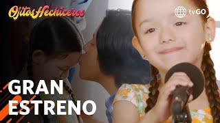 Ojitos Hechiceros 20/02/2018 - Cap 1 - 2/5 - Gran Estreno