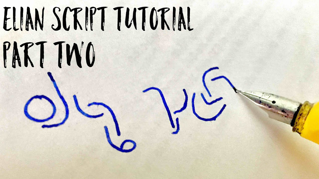 how to write in elian script part 2 sentences style and speed