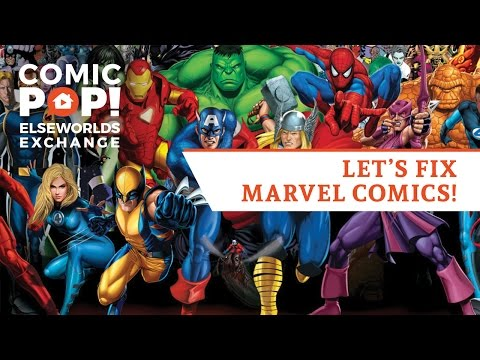 Let's Fix Marvel Comics on The Elseworlds Exchange Podcast