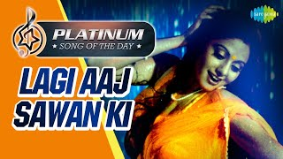 Platinum Song Of The Day | Lagi Aaj Sawan | लगी आज सावन |6th Oct | Suresh Wadkar, Anupama Deshpande