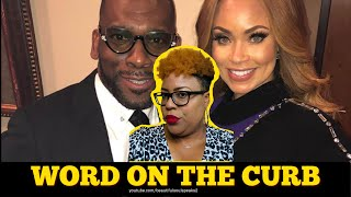 Word On The Curb | Gizelle Bryant Paying Jamal Bryant $100,000 To Fake Relationship For Storyline!