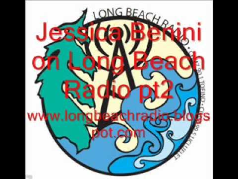 Jessica Benini on Long Beach Radio pt2