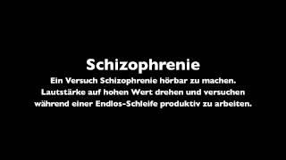 Schizophrenie - Ein Experiment