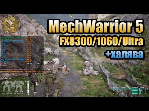 MechWarrior 5 Mercenaries - FX8300/1060/Ultra (+Новости, раздачи игр и тд.)