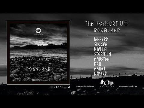 THE KONSORTIUM - Rogaland (Official Album Stream)