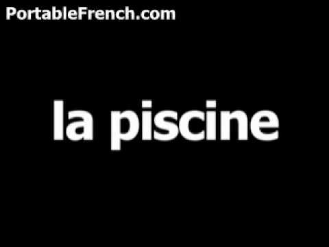French word for swimming pool is la piscine - YouTube