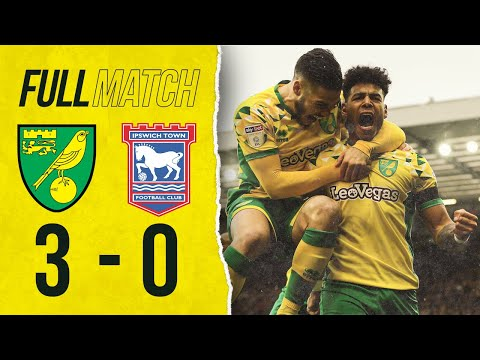 FULL REPLAY | Norwich City 3-0 Ipswich Town | 10 Years Since Last Derby Defeat | 2018/19