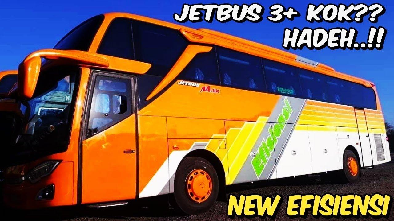 Update Terbaru Bus Efisiensi Jetbus 3 Shd Karoseri Adiputro