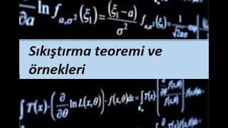 8) Sıkıştırma teoremi ve örnekleri- Limit ve Süreklilik- Calculus 1