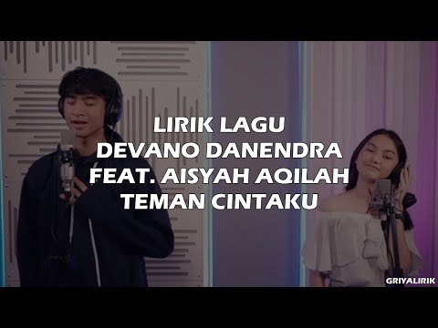 Devano Danendra Feat. Aisyah Aqilah - Teman Cintaku (Lyrics Video) | OST. MeloDylan The Movie