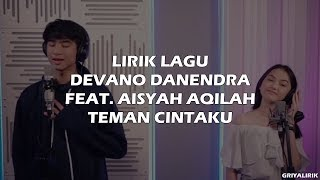 Download Devano Danendra feat. Aisyah Aqilah - Teman Cintaku (Lyrics Video) | OST. MeloDylan The Movie Mp3