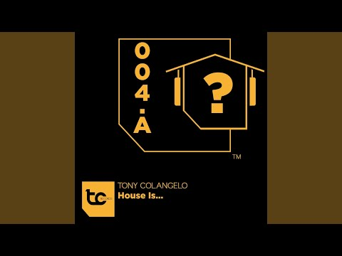 House Is... (Club Mix)