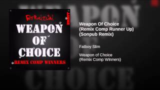 Weapon Of Choice (Remix Comp Runner Up) (Sonpub Remix)