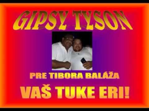 GIPSY TYSON - VAS TUKE ERI